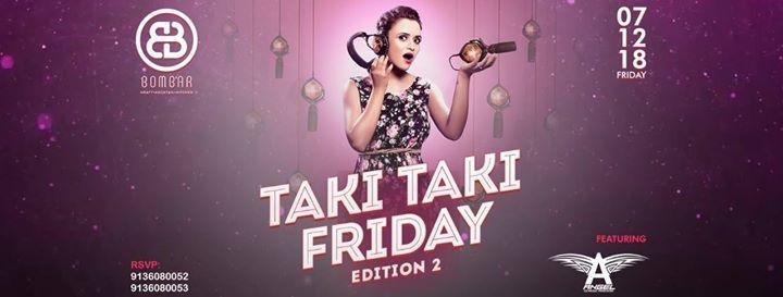 Taki Taki Friday Edition 2