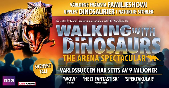 Walking With Dinosaurs  Malm Arena