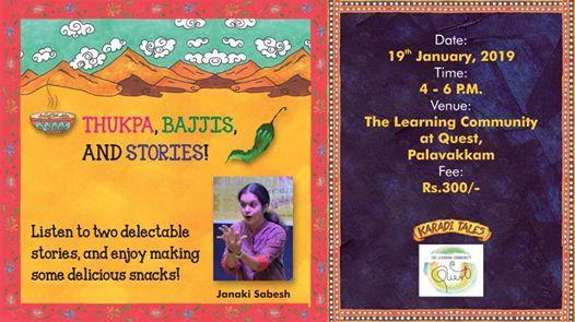 Thukpa Bajjis and Stories