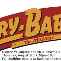 Dupree &amp Male Ensemble Cry-Baby Auditions