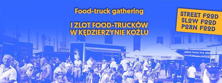 Food Truck Gathering w Kdzierzynie Kolu. 1 Zlot Food Truckw