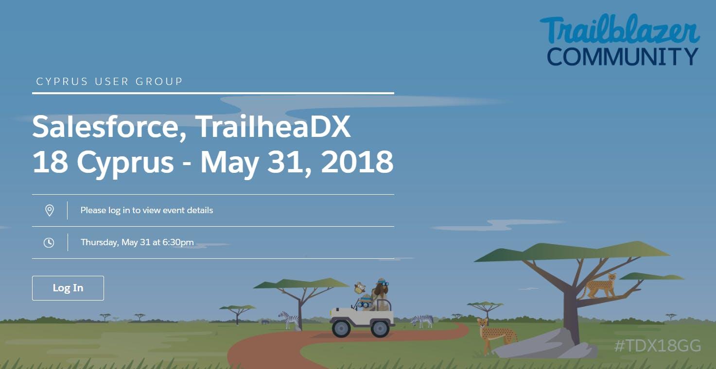 Salesforce TrailheaDX 18 Cyprus