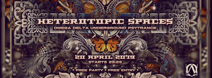 Heterotopic Spaces  Omega Delta Underground Psytrance Party