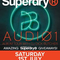 SuperDry Album Tour With DJ Dick Butcher