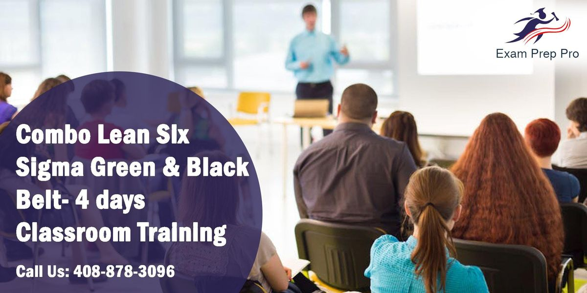 Combo Lean Six Sigma Green Belt and Black Belt- 4 days Classroom Training in Chandler AZ