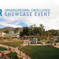 UCR Organizational Excellence Showcase