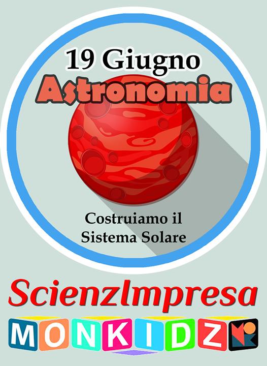 ScienzImpresa Monkidz - Astronomia
