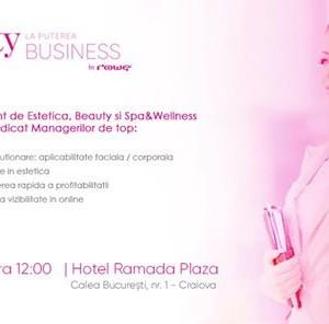 Beauty la Puterea Business by ROWE Craiova