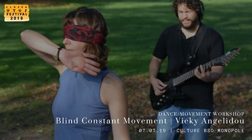 Blind Constant Movement  Vicky Angelidou