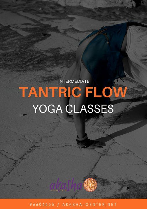 Tantric Flow Yoga - weekly classes