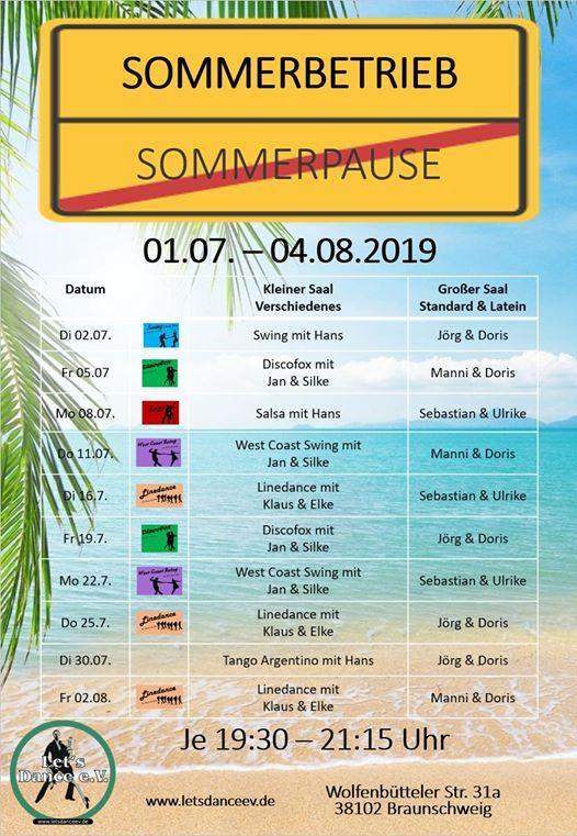 Sommerbetrieb - Durchtanzen im Juli