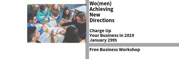 Charge Up Your 2019 FREE Entrepreneur Workshop