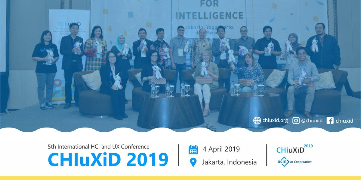 CHIuXiD 2019 - 5th International HCI and UX Conference - Jakarta