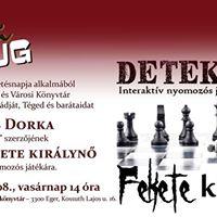Detektika Fekete kirlyn - interaktv nyomozs jtk