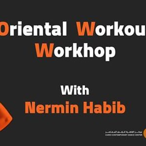 Oriental Workout Workshop with Nermin Habib