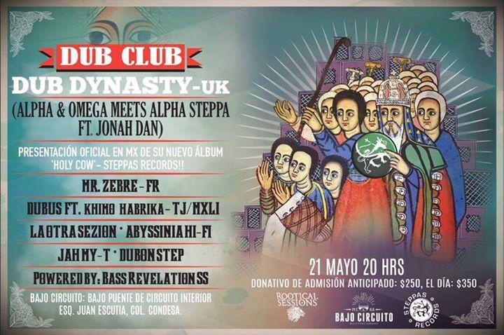Circuito Alpha : Dub club dub dynasty alpha & omega meets alpha steppa at bajo