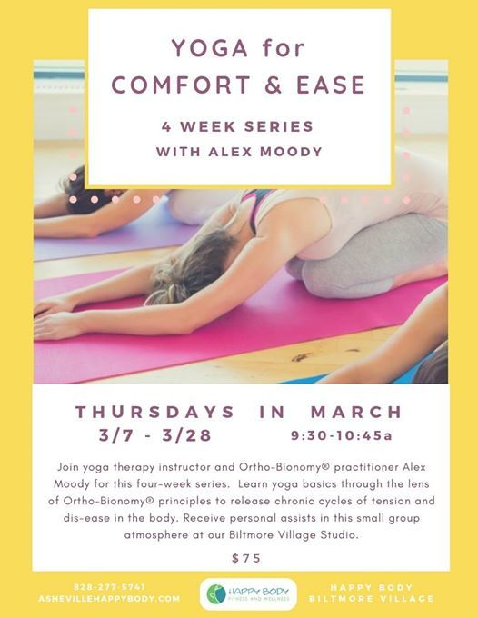 Yoga for Comfort and Ease (4 Week Series)