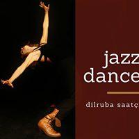 Dilruba Saati ile Jazz Dance