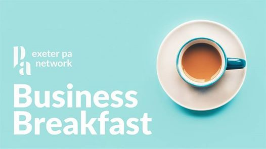 Exeter PA Network Business Breakfast - 21 March 2019