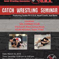Houston Texas Catch Wrestling Seminar wSnake Pit U.S.A.