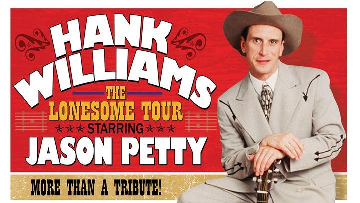 Hank Williams  The Lonesome Tour starring Jason Petty