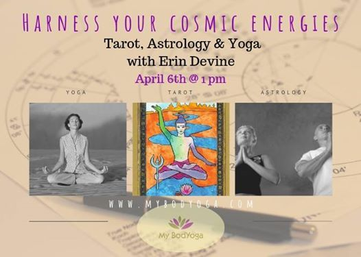 Harnessing Your Cosmic Energies: Tarot, Astrology, & Yoga at My