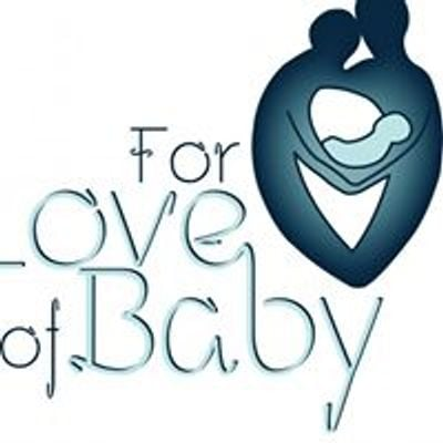 For Love of Baby
