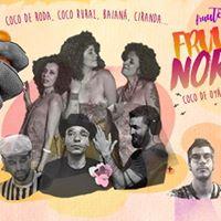 Fruuto Nordeste - Coco de Oy Mestre Nico Lenis Rino e DjTudo