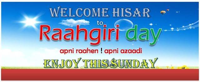 Raahgiri Day Hisar
