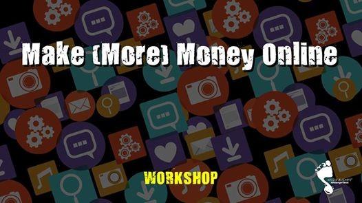 Make (More) Money Online - Digital Marketing Decoded Workshop