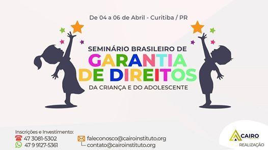 Seminrio B. de Garantias de Direitos da Criana e Adolescente