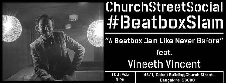 Beatbox Slam feat. Vineeth Vincent.