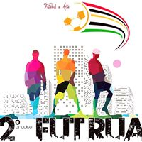 Circuito Fut Rua 2017 - Etapa Final