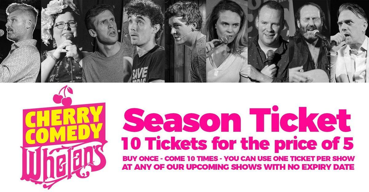 Cherry Comedy at Whelans Season Ticket