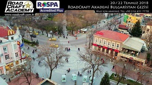 Roadcraft Akademi Bulgaristan Gezisi