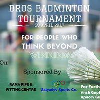 BROS Badminton Tournament 2K17