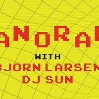 Panorama with Bjorn Larsen &amp Dj Sun