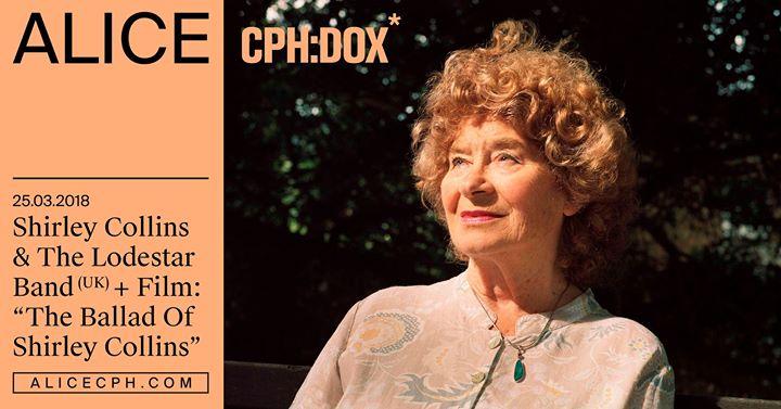 Shirley Collins & The Lodestar Band (UK)  Film  CPHDOX