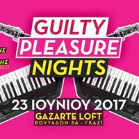 Guilty Pleasure Nights at Gazarte Loft Stage