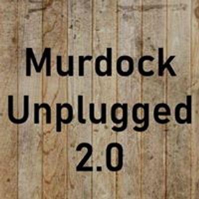 Murdock Unplugged 2.0