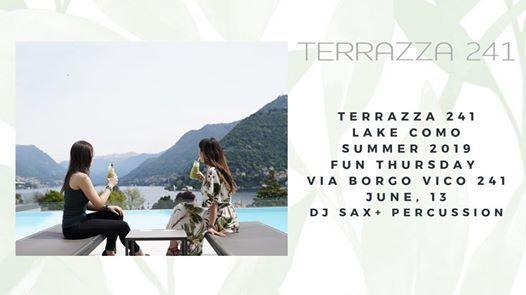 Fun Thursday June 13 At Terrazza 241 Cantu