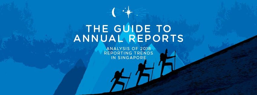 The Guide to Annual Reports in Singapore 2018 LAUNCH