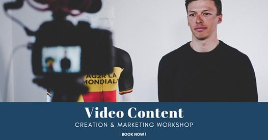 Video Content Creation & Marketing Workshop