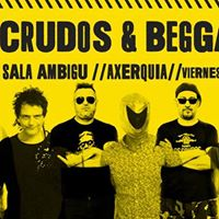 Los Crudos &amp Beggars House