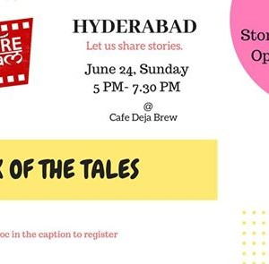 Talk Of the Tales Hyderabad Storytelling Open mic