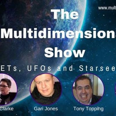 The Multidimensional Show ETs UFOs and Starseeds