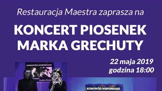 Koncert z piosenkami Marka Grechuty w Maestrze