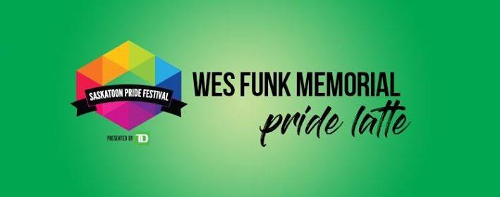 Wes Funk Memorial Pride Latte