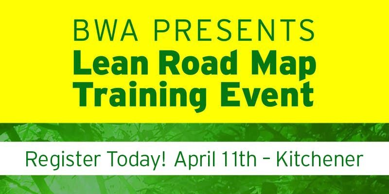 BWAs Lean Road Map Training Event