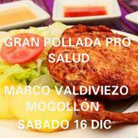 Gran Pollada Pro Salud De Marco Valdiviezo Mogolln S. 15.00